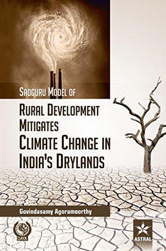 Sadguru Model of Rural Development Mitigates Climate: Agoramoorthy Govindasamy