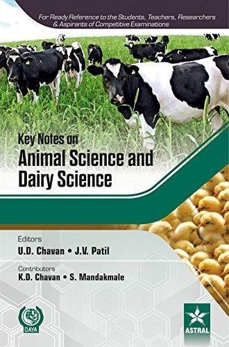 Key Notes on Animal Science and Dairy Science: J.V. Patil, U.D. Chavan (Eds), K.D. Chavan & ...