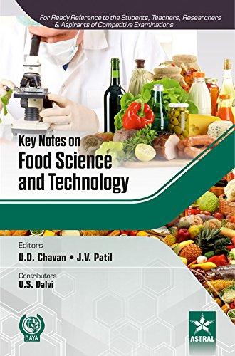 Key Notes on Food Science and Technology: U.D. Chavan, J.V. Patil (Eds), U.S. Dalvi (Contr.)