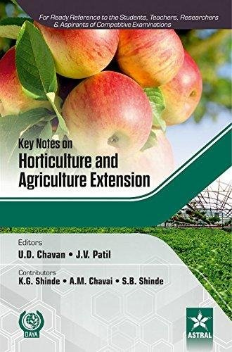 Key Notes on Horticulture & Agriculture Extension: Chavan, U. D.
