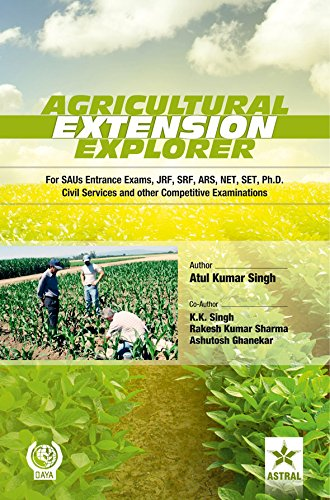 Agricultural Extension Explorer (For SAUs Entrance Exam,: Atul Kumar Singh,K.K.