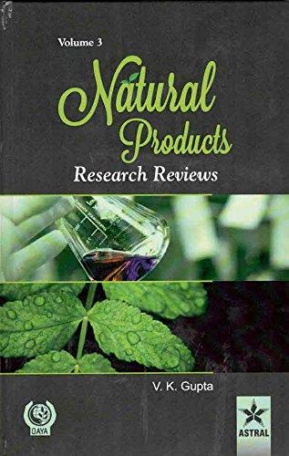 Natural Products: Research Reviews: Vol. 3: V.K. Gupta