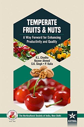 Temperate Fruits & Nuts: A Way Forward: Chadha, K. L.