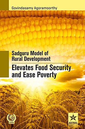 Sadguru Model of Rural Development Elevates Food: Agoramoorthy, Govindasamy