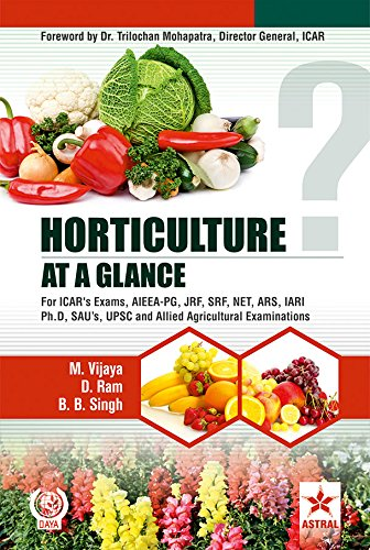 Horticulture at a Glance: For ICAR's Exams,: B.B. Singh, D.