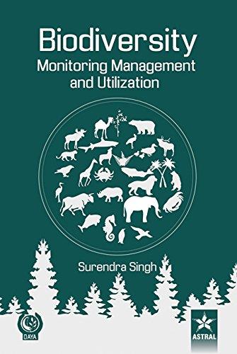 Biodiversity: Monitoring Management and Utilization: Surendra Singh
