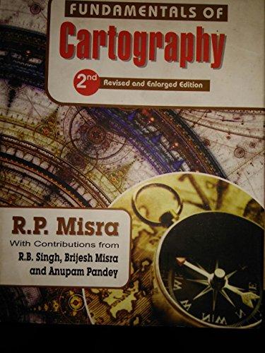 Fundamentals of Cartography: Misra R.P.
