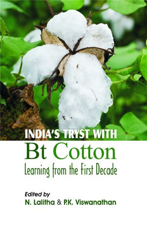 India's Tryst with BT Cotton Learning from: Viswanathan P.K. Lalitha