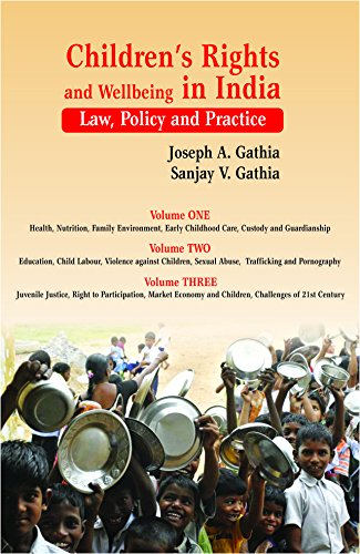 Children's Rights and Wellbeing in India : Gathia Sanjay V.