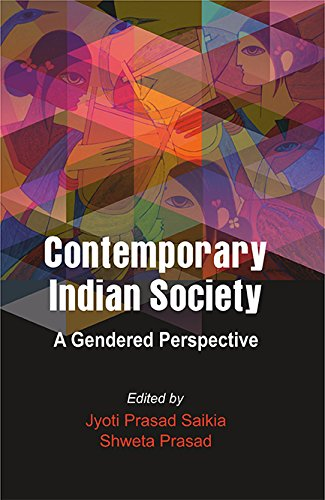 Contemporary Indian Society: A Gendered Perspective: Saikia, Jyoti Prasad