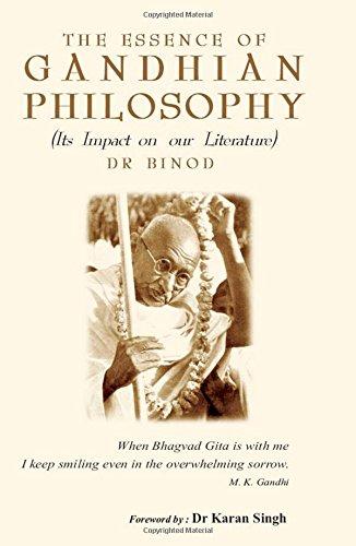 The Essence of Gandhian Philosophy (Its Impact: Dr Binod (Author)