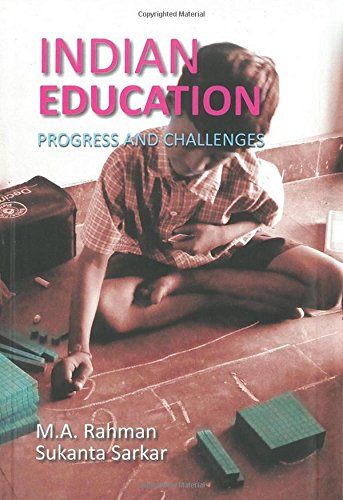 9789351280903: Indian Education Progress And Challenges