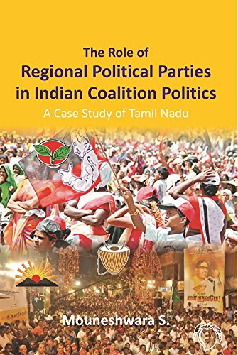 The Role of Regional Political Parties in: Mouneshwara S.