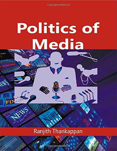 Politics of Media: Ranjith Thankappan