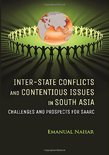 Inter-State Conflicts and Contentious Issues in South: edited by Emanual