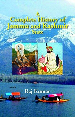 A Complete History of Jammu and Kashmir: Raj Kumar