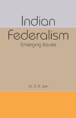 Indian Federalism: Dr. S. K.