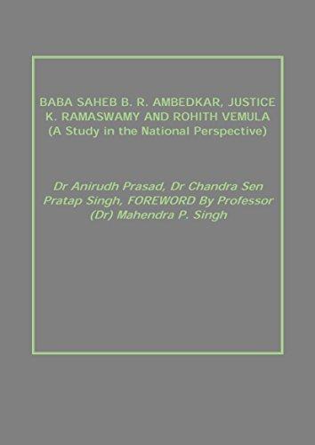 BABA SAHEB B. R. AMBEDKAR, JUSTICE K.: Dr Anirudh Prasad,