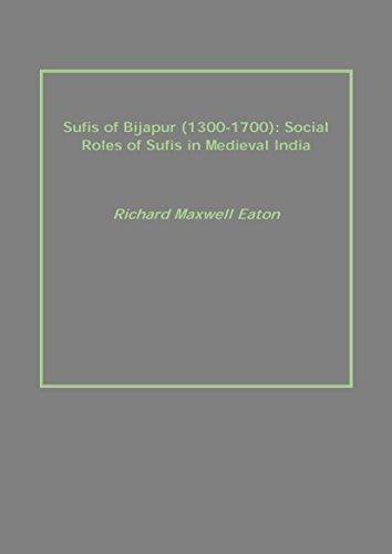 9789351283416: Sufis of Bijapur (1300-1700): Social Roles of Sufis in Medieval India