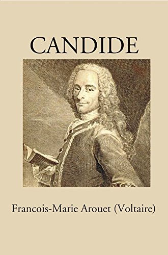 Candide: Francois-Marie Arouet (Voltaire)