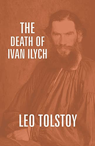 An Overview Of The Death Of Ivan Ilych By Leo Tolstoy Term Paper  An Overview Of The Death Of Ivan Ilych By Leo Tolstoy