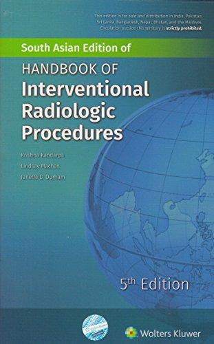 Handbook Of Interventional Radiologic Procedures, 5/Edition: KANDARPA KRISHNA