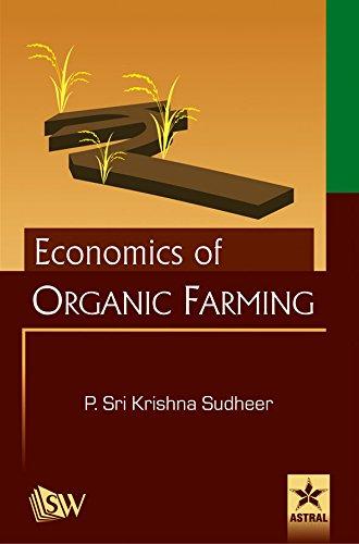 Economics of Organic Farming: P. Shri Krishna Sudheer