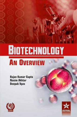9789351303039: Biotechnology an Overview