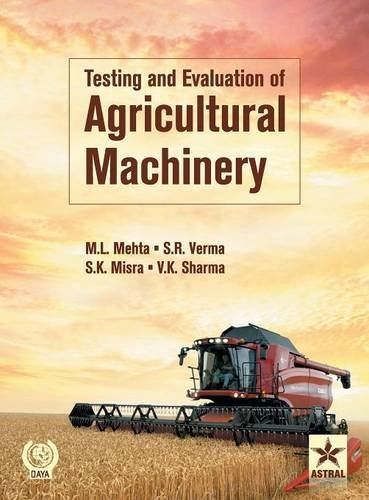 9789351309789: Testing and Evaluation of Agricultural Machinery