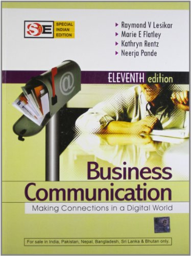 Business Communication : Making Connections in a: Marie E. Flatley,Kathryn