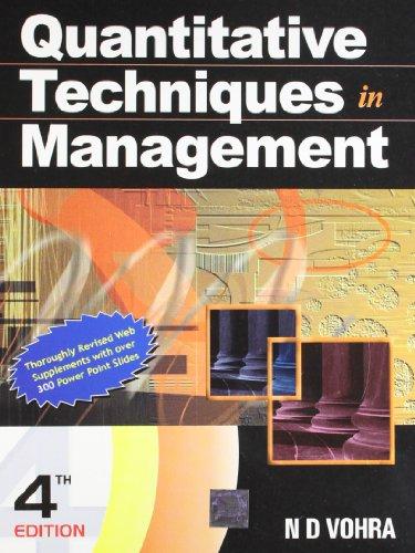 Quantitative Techniques in Management (Fourth Edition): N.D. Vohra