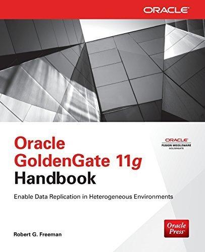 9789351341543: Oracle GoldenGate 11g Handbook : Enable Data Replication in Heterogeneous Environments 1st Edition