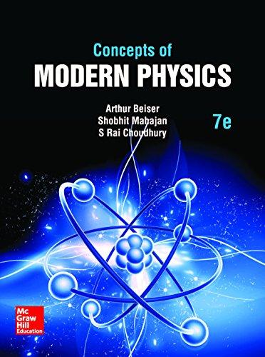 Concepts Of Modern Physics (Seventh Edition): Arthur Beiser,Shobhit Mahajan,S