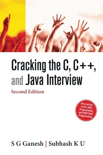 Cracking the C, C++, and Java Interview: S G Ganesh;