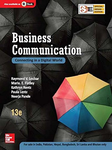 Business Communication: Connecting In A Digital World: Kathryn Rentz,Marie E.
