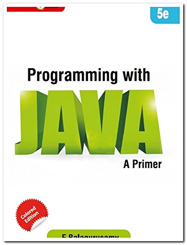 Programming With Java A Primer, 5Th Edn: Balagurusamy
