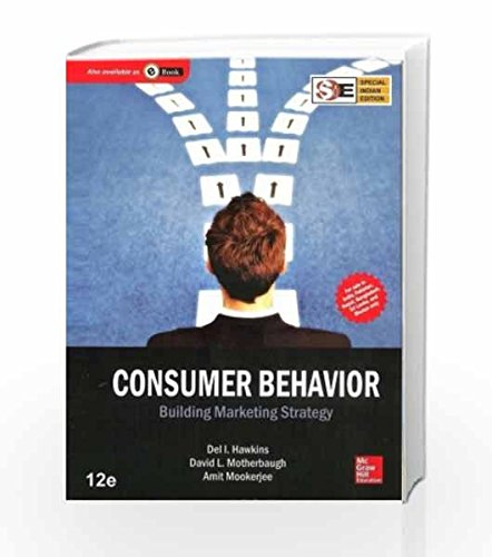 Consumer Behavior: Building Marketing Strategy (Twelfth Edition): Amit Mookerjee,Del. I