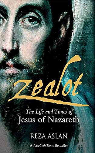 9789351360766: Zealot: The Life and Times of Jesus of Nazareth