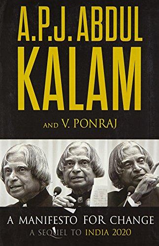 MANIFESTO FOR CHANGE: Kalam, A.P.J. Abdul