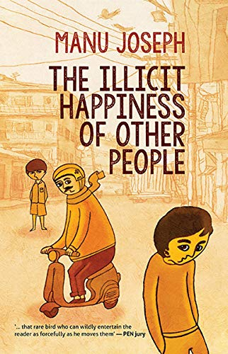 9789351361763: Harper India The Illicit Happiness Of Other People