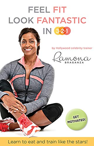 The Fittest Celebrity Bodies Of 2014: FEEL FIT LOOK FANTASTIC IN 3-2-1 By Braganza, Ramona: New