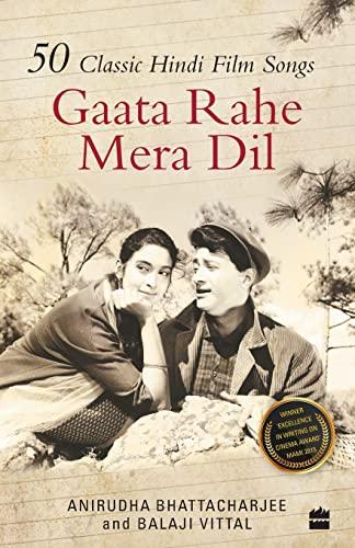 9789351364566: Gaata Rahe Mera Dil 50 Classic Hindi Film Songs
