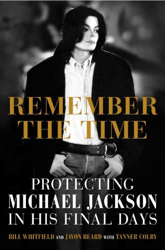 9789351367819: Remember the Time - Protecting Michael Jackson in His Final Days