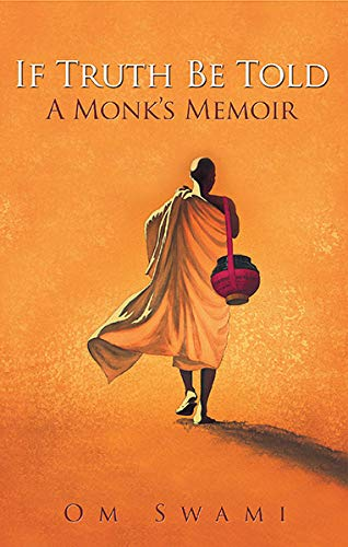 9789351368069: If Truth be Told: A Monk's Memoir
