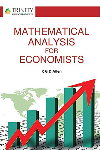 Mathematical Analysis for Economists: R.G.D.Allen