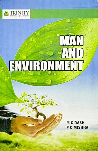 Man and Environment: M C Dash