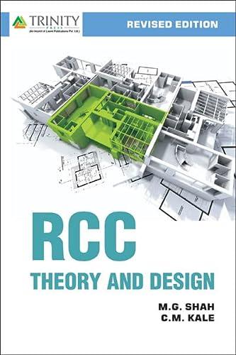 RCC Theory and Design: M.G.Shah, G.M.Kale