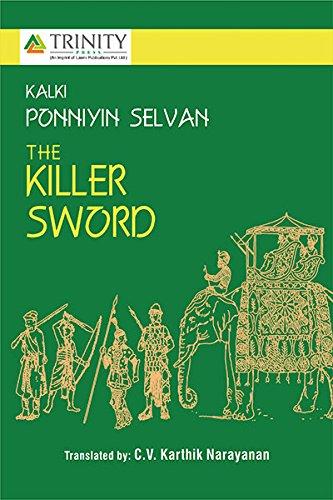 9789351382249: Kalki Ponniyin Selvan The Killer Sword Part-III