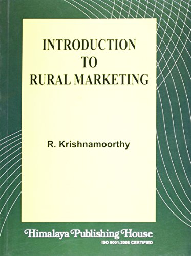 Introduction to Rural Marketing: Krishnamoorthy, R.