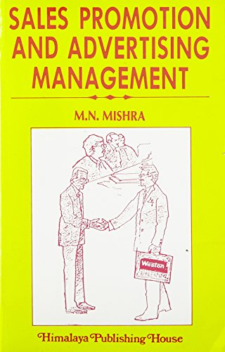 Sales Promotion and Advertising Management: Mishra, M.N.